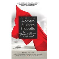 Modern Business Etiquette for Young & Fabulous Professionals (Hardcover)