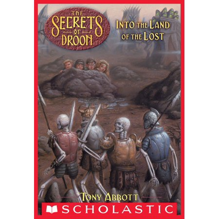 The Secrets of Droon #7: Into the Land of the Lost -