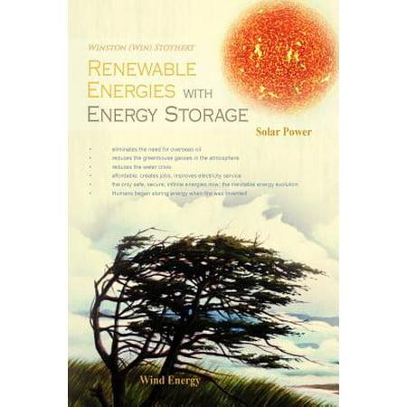 Renewable Energies with Energy Storage