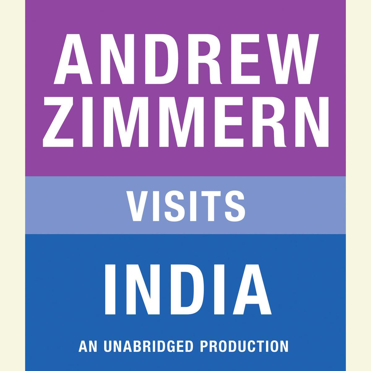 Andrew Zimmern visits India - Audiobook