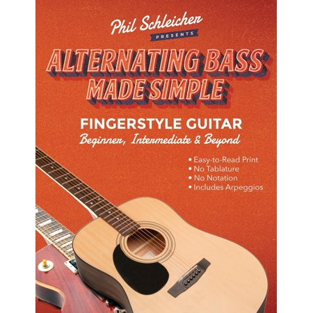 Alternating Bass Made Simple: Fingerstyle Guitar Beginner, Intermediate & Beyond (Paperback)