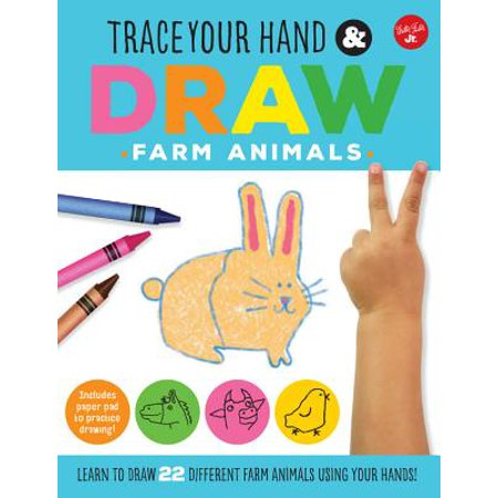 Trace Your Hand & Draw: Farm Animals : Learn to Draw 22 Different Farm Animals Using Your (The Use Of Satire In Animal Farm)