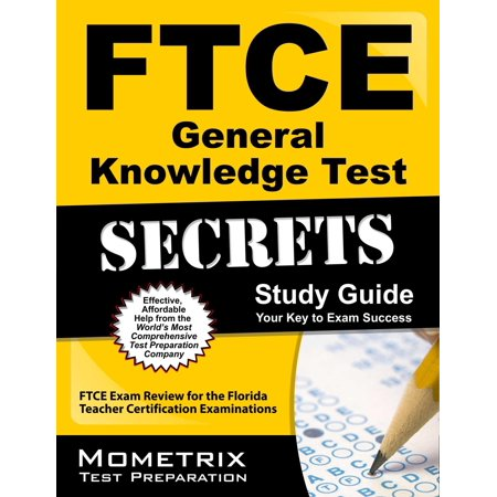 FTCE General Knowledge Test Secrets Study Guide: FTCE Exam Review for the  Florida Teacher Certification