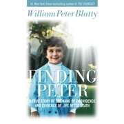 Finding Peter : A True Story of the Hand of Providence and Evidence of Life After Death