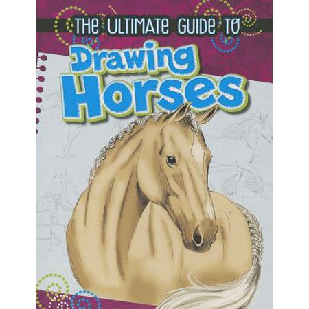 The Ultimate Guide to Drawing Horses