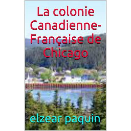 La colonie Canadienne- Française de Chicago - eBook