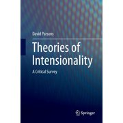 Theories of Intensionality: A Critical Survey (Paperback)