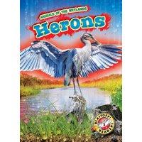 Animals of the Wetlands: Herons (Hardcover)
