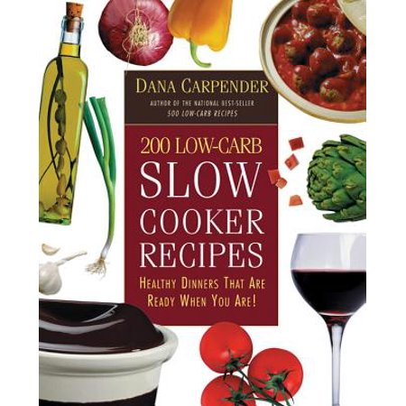 200 Low-Carb Slow Cooker Recipes : Healthy Dinners That Are Ready When You Are!](Family Fun Halloween Dinner Recipes)