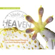 Made in Heaven : Man's Indiscriminate Stealing of God's Amazing Design