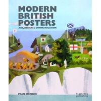 Modern British Posters: Art, Design & Communication (Hardcover)