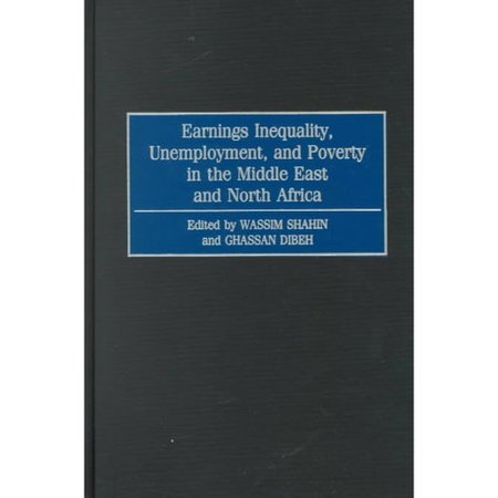 Earnings Inequality  Unemployment  And Poverty In The Middle East And North Africa