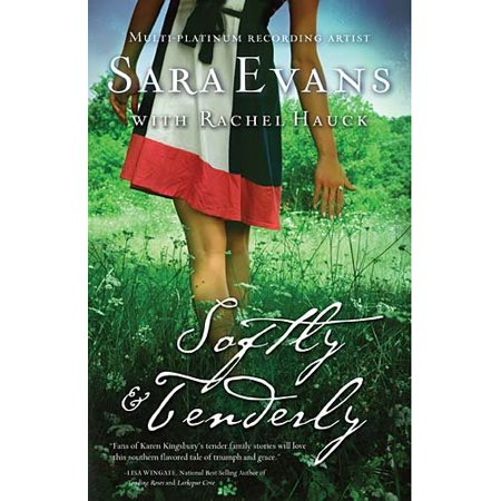 Softly And Tenderly  A Songbird Novel