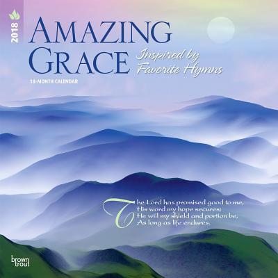 Amazing Grace 2018 Calendar