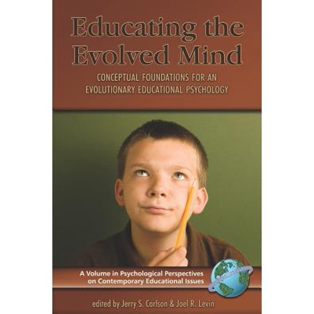 The Psychological Approach To Educating >> Educating The Evolved Mind Conceptual Foundations For An