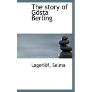 The Story of G Sta Berling