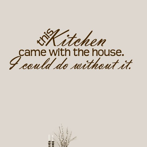 Winston Porter This Kitchen Came With The House Wall Decal (Set of 3)