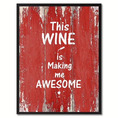 This Wine Is Making Me Awesome Funny Quote Saying Canvas Print Picture Frame Home Decor Wall Art Gift - Awesome Halloween Cover Photos