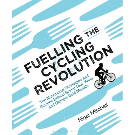 Buy Olympic Medals (Fuelling the Cycling Revolution : The Nutritional Strategies and Recipes Behind Grand Tour Wins and Olympic Gold)