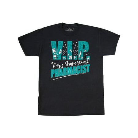 Pharmacist Gift VIP T-Shirt