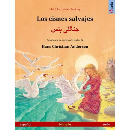 Los cisnes salvajes – جنگلی ہنس. Libro bilingüe ilustrado basado en un cuento de hadas de Hans Christian Andersen (español – urdu) - - Un Cuento De Halloween Corto