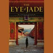 The Eye of Jade - Audiobook