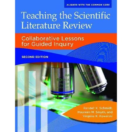 Take Offer Teaching the Scientific Literature Review: Collaborative Lessons for Guided Inquiry Before Too Late