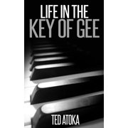 Life in the Key of Gee - eBook