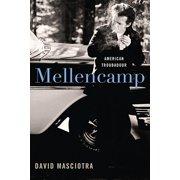 Mellencamp: American Troubadour (Hardcover)
