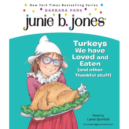 Junie B., First Grader: Turkeys We Have Loved and Eaten (and Other Thankful Stuff) (Junie B. Jones) - Halloween Ideas For First Graders
