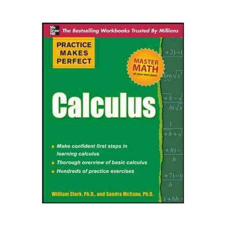 Practice Makes Perfect: Calculus
