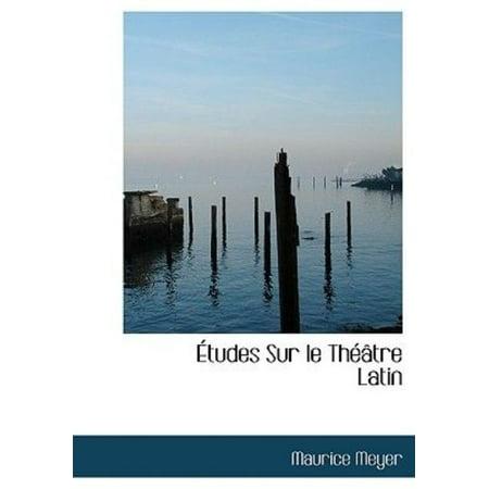 Tudes Sur Le Th Tre Latin - image 1 of 1