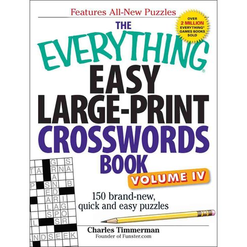 The Everything Easy Large-Print Crosswords Book: 150 Brand-New, Quick and Easy Puzzles