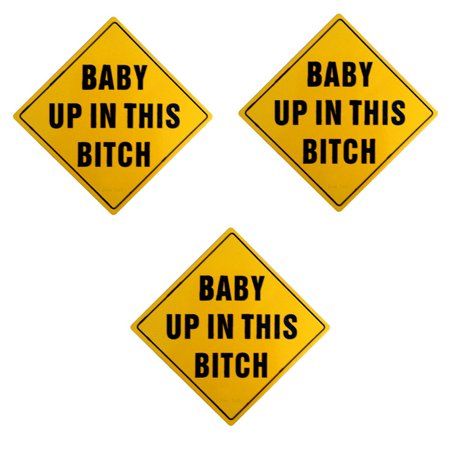 Zone Tech Reflective Baby Up in This Bitch Funny Bumper Decal Magnet Humorous Baby HEADTURNER- 3 (Baby Up In This Bitch Bumper Sticker)