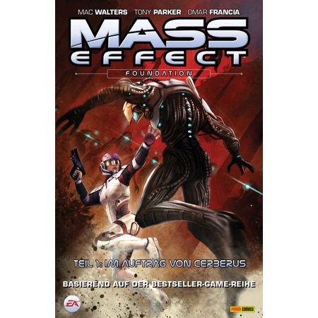 Mass Effect Band 5 - Foundation 1 - Im Auftrag von Cerberus -