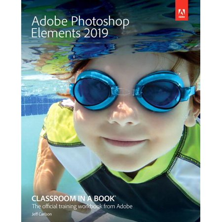 Adobe Photoshop Elements 2019 Classroom in a