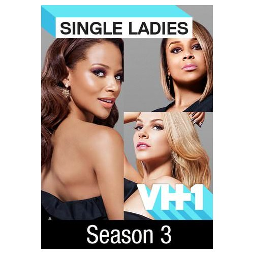 single ladies season 3 release date First look: 'single ladies' season 2 promo, will you watch stream single ladies season 3 episode three friends from different backgrounds desire.