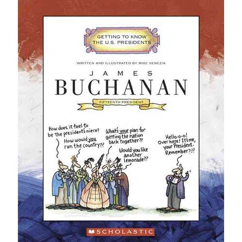 James Buchanan: Fifteenth President 1857-1861