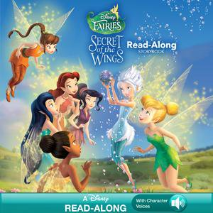 Tinker Bell: The Secret of the Wings Read-Along Storybook - - Tinkerbell Storybook