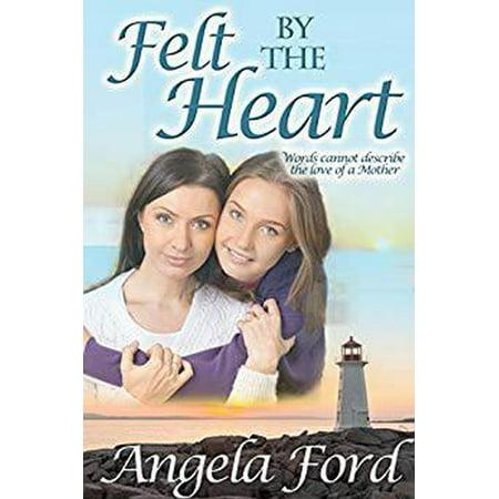 Felt Heart (Felt by the Heart - eBook)