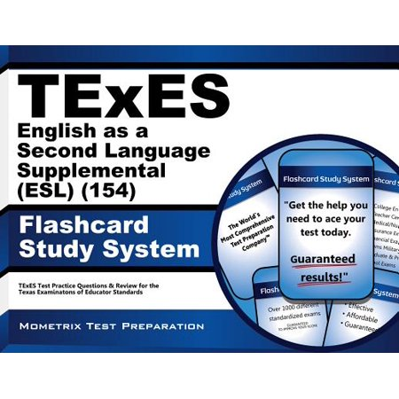 Texes (154) English As a Second Language Supplemental (Esl) Exam Flashcard Study System: Texes Test Practice Questions & Review for the Texas Examinations of Educator