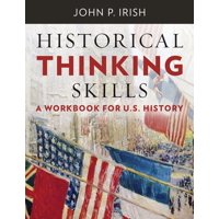 Historical Thinking Skills: A Workbook for U. S. History (Paperback)