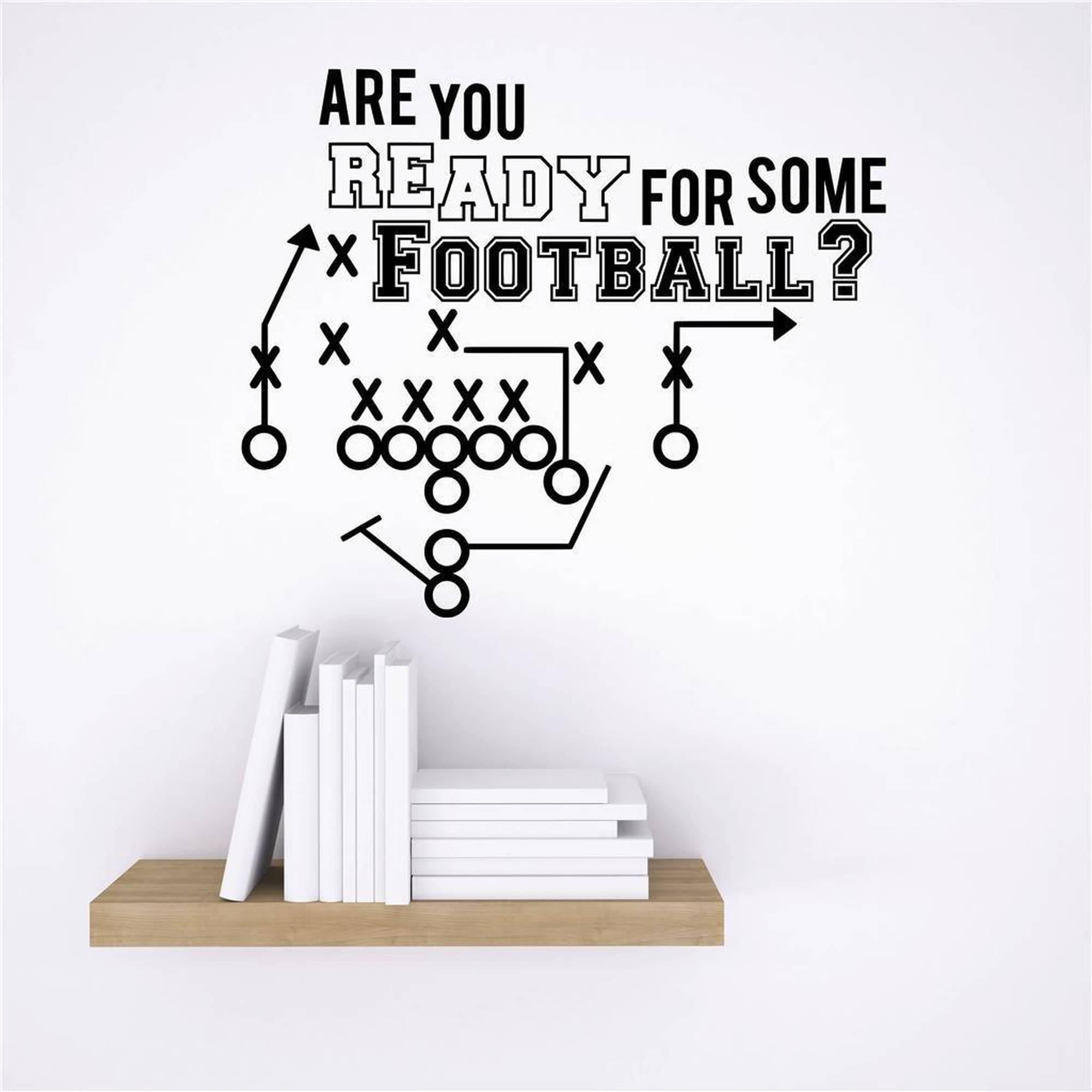 "Are You Ready For Some Football? Vinyl Wall Decal, 18"" x 20"", Black"