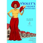 Violet's Velvet Adventures: A Novella (The Aso-Ebi Chronicles, Book 4) - eBook