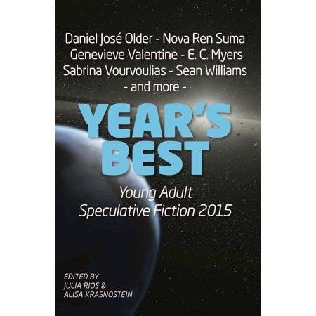 Year's Best YA Speculative Fiction 2015 - eBook (Best Selling Ya Novels)