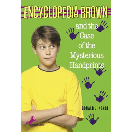Encyclopedia Brown and the Case of the Mysterious Handprints (Handprints Daycare)