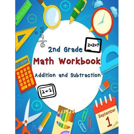 2nd Grade Math Workbook - Addition and Subtraction: Ages 7-8 - Daily Practice Workbook for 2nd Graders (Addition And Subtraction Problems For 2nd Graders)