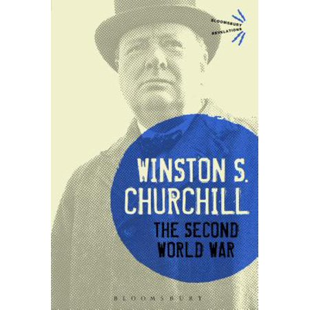 The Second World War: With an Epilogue on the Years 1945 to