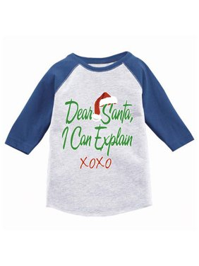 Awkward Styles Boys Girls Ugly Xmas T-Shirt Dear Santa I Can Explain Christmas Toddler Raglan Shirt