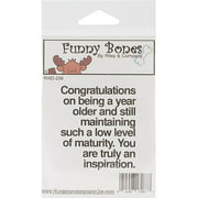 "Riley & Company RWD239 Riley & Company Funny Bones Cling Stamp 2""X2.25"" - A Year Older"